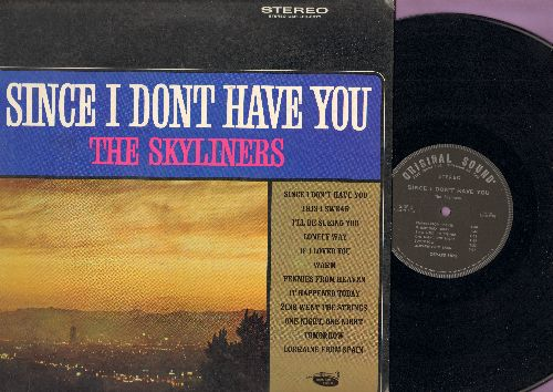 Skyliners - Since I Don't Have You: This I Swear, Pennies From Heaven, Zing Went The Strings, If I Loved You (Vinyl STEREO LP record, 1970s second pressing) - EX8/VG7 - LP Records