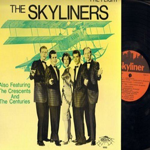 Skyliners, Crescents, Centuries - The Skyliners: Pennies From Heaven, Tell Me, Since I Don't Have You, Be Mine, Zoom (Vinyl MONO LP record, re-issue of vintage Doo-Wop recordings) - M10/NM9 - LP Records