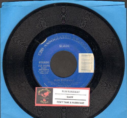Slade - Run Runaway/Don't Tame A Hurricane (with juke box label) - NM9/ - 45 rpm Records