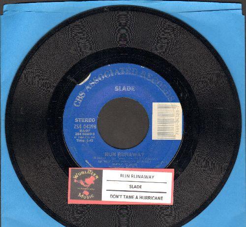 Slade - Run Runaway/Don't Tame A Hurricane (with juke box label) - NM9/ - 45 rpm Records