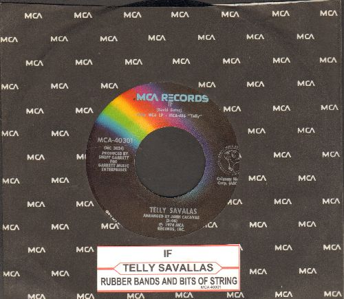 Savalas, Telly - If/Rubber Bands (with juke box label and MCA company sleeve) - M10/ - 45 rpm Records