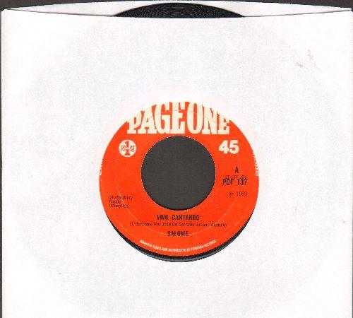 Salome - Vivo Cantando/Amigos Amigos - VG6/ - 45 rpm Records