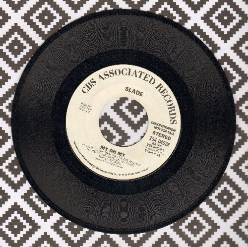 Slade - My Oh My (double-A-sided DJ advance pressing) - M10/ - 45 rpm Records