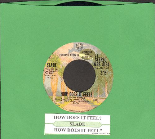 Slade - How Does It Feel (double-A-sided DJ advance pressing with juke box label) - NM9/ - 45 rpm Records