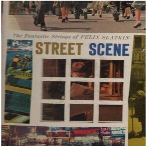 Slatkin, Felix - Street Scene: Boulevard Of Broken Dreams, Easy Street, Pigalle, Lonely Street, The Lonesome Road (Vinyl MONO LP record, DJ advance pressing, gate-fold cover) - NM9/VG7 - LP Records