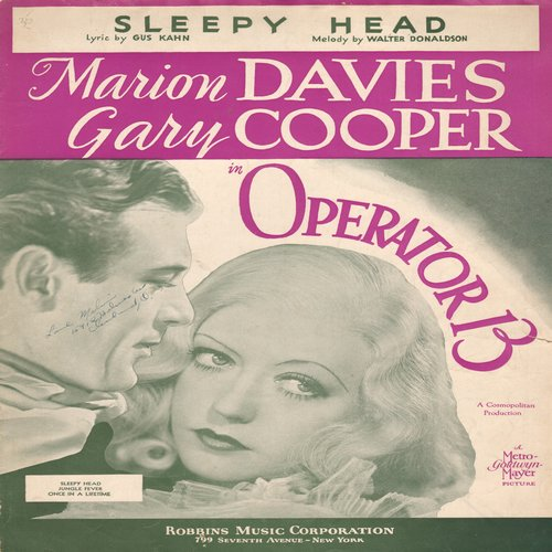 Davies, Marion, Gary Cooper - Sleepy Head - Vintage Sheet Music for the song featured in film -Operator 13- NICE cover art featuring stars Marion Davies and Gary Cooper. - VG7/ - Sheet Music