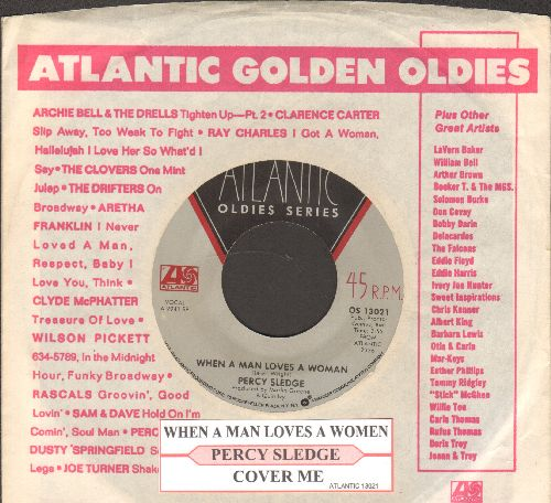 Sledge, Percy - When A Man Loves A Woman/Cover Me (double-hit re-issue with Atlantic company sleeve and juke box label) - VG7/ - 45 rpm Records