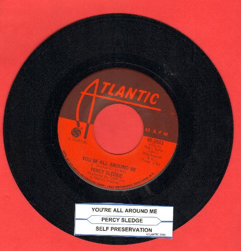 Sledge, Percy - You're All Around Me/Self Preservation (with juke box label) - EX8/ - 45 rpm Records