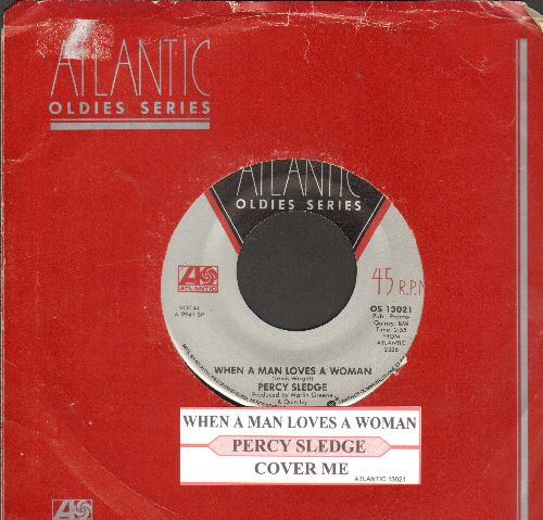 Sledge, Percy - When A Man Loves A Woman/Cover Me (double-hit re-issue with Atlantic company sleeve and juke box label) - EX8/ - 45 rpm Records