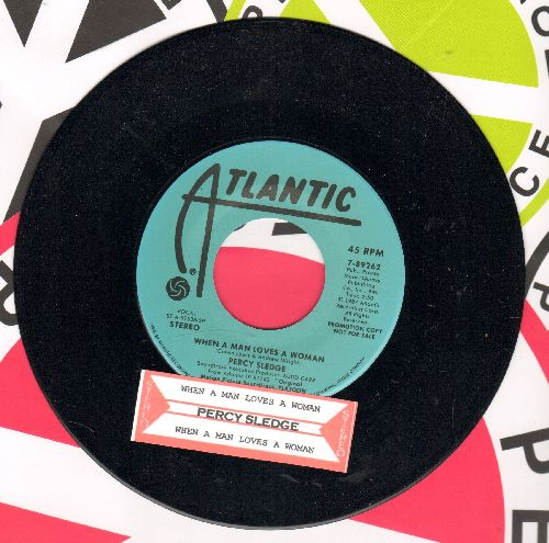 Sledge, Percy - When A Man Loves A Woman (double-A-sided DJ advance pressing with Atlantic company sleeve) - EX8/ - 45 rpm Records