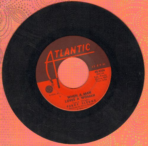 Sledge, Percy - When A Man Loves A Woman/Love Me Like You Mean It - VG7/ - 45 rpm Records