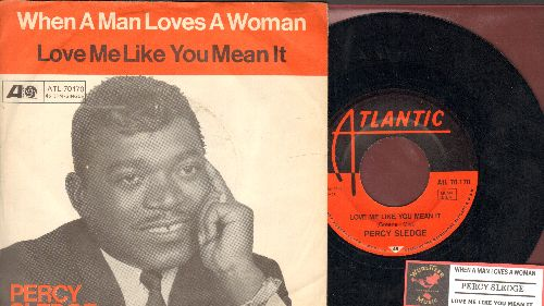 Sledge, Percy - When A Man Loves A Woman/Love Me Like You Mean It (German Pressing with Atlantic company sleeve and juke box label) - EX8/EX8 - 45 rpm Records