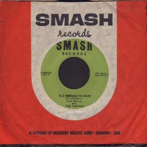 Thomas, Tony & The Tartans - Old Enough To Know/Stuck On You (with Smash company sleeve) - EX8/ - 45 rpm Records