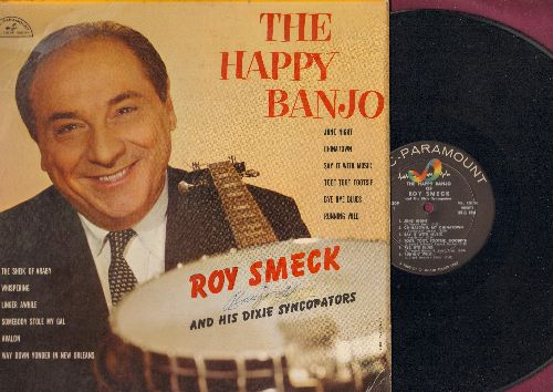 Smeck, Roy & His Dixie Suncopators - The Happy Banjo: Toot Toot Tootsie, The Sheik Of Araby, Avalon, Running Wild (Vinyl MONO LP record) - NM9/VG7 - LP Records