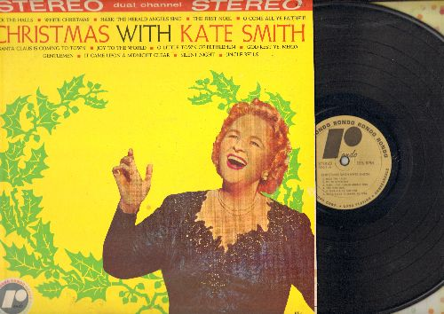 Smith, Kate - Christmas With Kate Smith: Silent Night, Jingle Bells, White Christmas, Santa Claus Is Coming To Town, The First Noel, White Christmas (vinyl STEREO LP record) - NM9/EX8 - LP Records