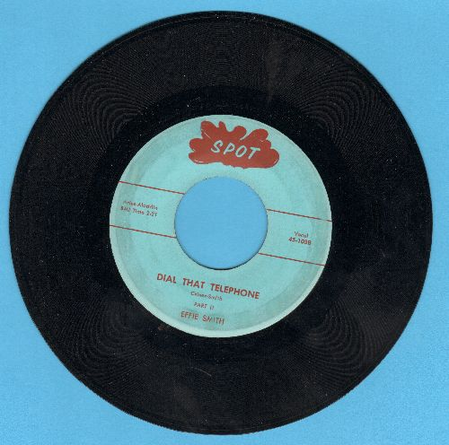Smith, Effie - Dial That Telephone (Parts 1 + 2) - NM9/ - 45 rpm Records