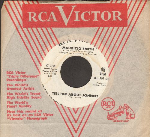 Smith, Mauricio & The Latin Swingers - Tell Him About Johnny/I Was Kaiser Bill's Batman (DJ advance pressing with RCA company sleeve) - NM9/ - 45 rpm Records