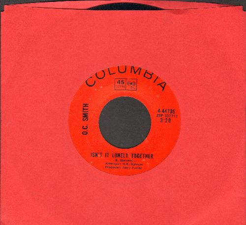 Smith, O. C. - Isn't It Lonely Together/I Ain't The Worryin' Kind  - EX8/ - 45 rpm Records