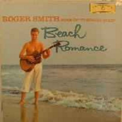 Smith, Roger - Beach Romance: Beyond The Reef, Cuddle Up A Little Closer, Bermuda, Beach Time - EX8/VG7 - LP Records