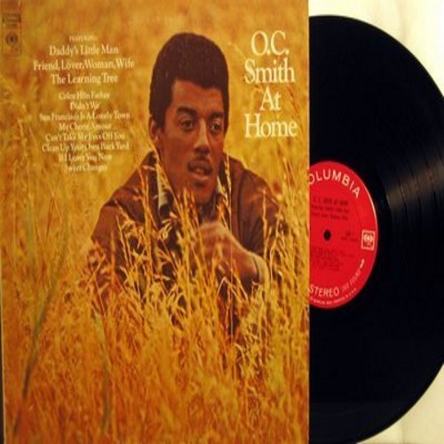 Smith, O. C.  - O.C. Smith At Home: Daddy's Little Man, Can't Take My Eyes Off You, Color Him Father (Vinyl STEREO LP record) - M10/EX8 - LP Records