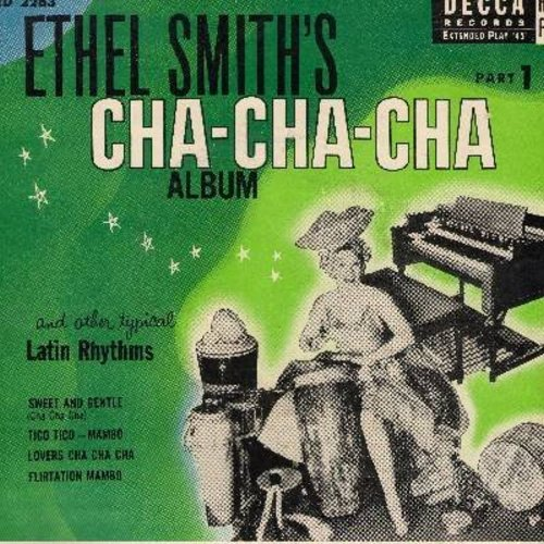 Smith, Ethel - Ethel Smith's Cha-Cha-Cha Album Part 1: Sweet And Gentle (Cha Cha Cha)/Tico Tico (Mambo)/Lovers Cha Cha Cha/Flirtation Mambo (Vinyl EP record with picture cover) - EX8/EX8 - 45 rpm Records