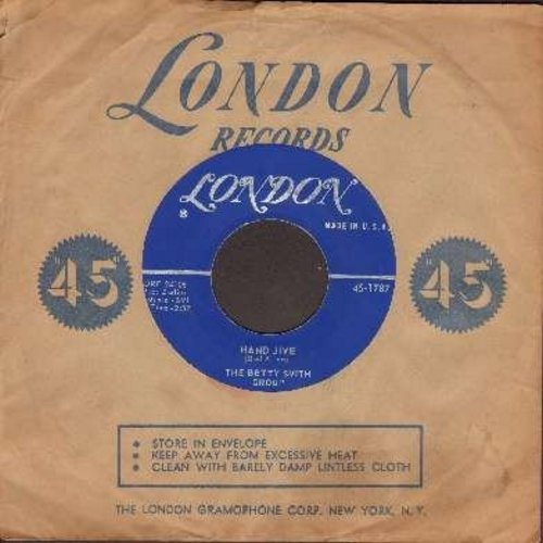 Smith, Betty Group - Hand Jive/Bewitched (with vintage Londong company sleeve) - NM9/ - 45 rpm Records