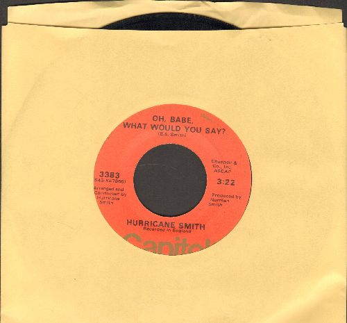 Smith, Hurricane - Oh, Babe, What Would You Say?/Getting To Know You - VG7/ - 45 rpm Records