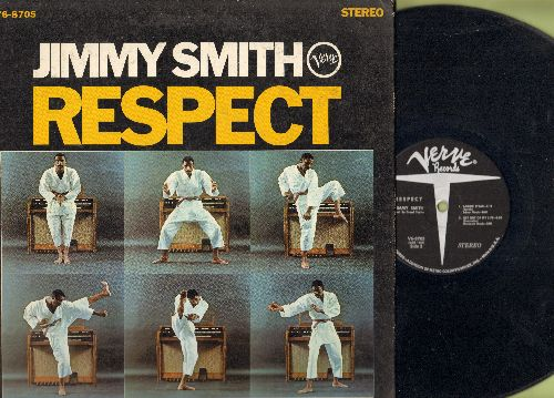 Smith, Jimmy - Respect: Funky Broadway, Mercy Mercy Mercy, Get Out Of My Life, T-Bone Steak (vinyl STEREO LP record, gate-fold cover) - EX8/EX8 - LP Records