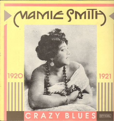 Smith, Mamie - Carzy Blues 1920-1921: Mem'ries Of My Mammy, Lovin' Sam From Alabam, Frankie Blues (vinyl LP record, 1989 Danish Pressing of vintage Jazz recordings) - EX8/NM9 - LP Records