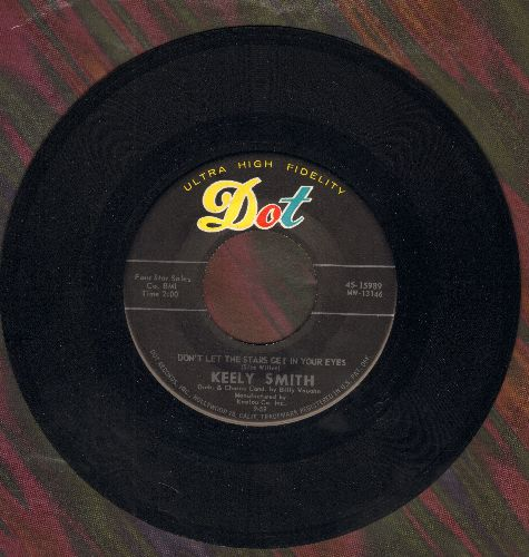 Smith, Keely - Don't Let The Stars Get In Your Eyes/I'd Climb The Highest Mountain - VG7/ - 45 rpm Records