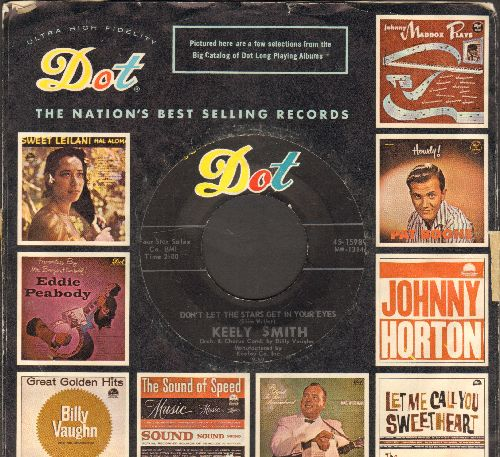Smith, Keely - I'd Climb The Highest Mountain/Don't Let The Stars Get In Your Eyes (with vintage Dot company sleeve) (sol) - EX8/ - 45 rpm Records