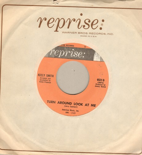 Smith, Keely - The Wedding/Turn Around Look At Me (with Reprise company sleeve) - NM9/ - 45 rpm Records