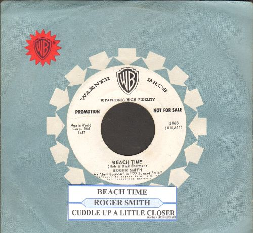 Smith, Roger - Beach Time/Cuddle Up A Little Closer (DJ advance pressing with juke box label and Warner Brothers company sleeve) - NM9/ - 45 rpm Records