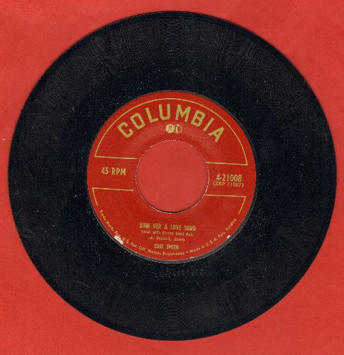 Smith, Carl - Sing Her A Love Song/Our Honeymoon - NM9/ - 45 rpm Records