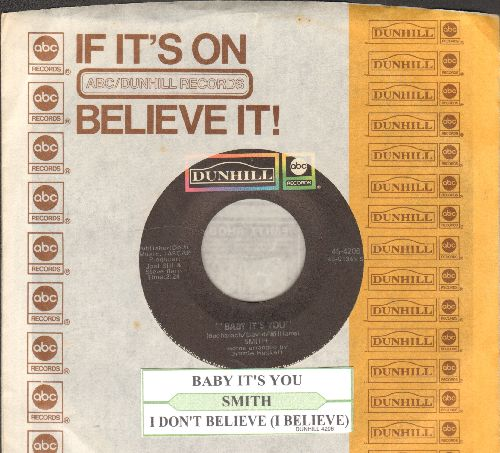 Smith - Baby It's You/I Don't Believe (with juke box label and company sleeve) - NM9/ - 45 rpm Records