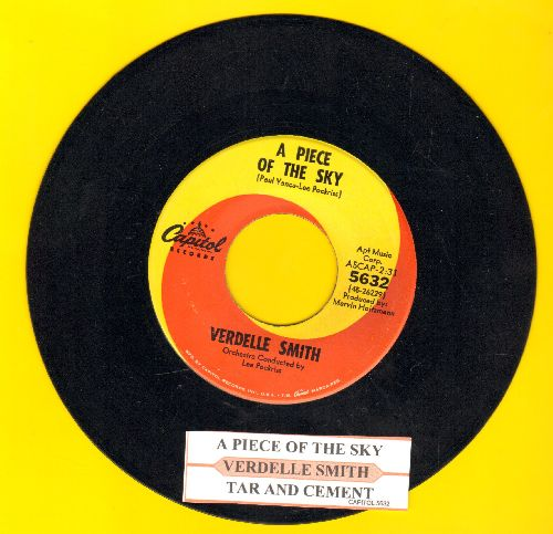 Smith, Verdelle  - A Piece Of The Sky/Tar And Cement (with juke box label) - NM9/ - 45 rpm Records