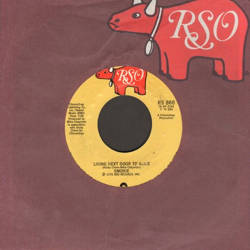 Smokie - Living Next Door To Alice/When My Back Was Against The Wall (with RSO company sleeve) - EX8/ - 45 rpm Records