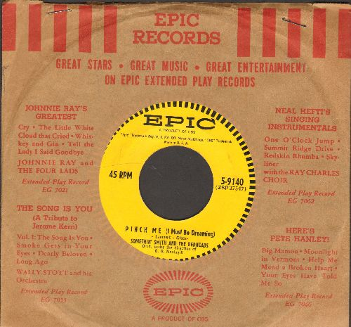 Smith, Somethin' & The Redheads - Red Head/Pinch Me (I Must Be Dreaming)(with vintage Epic company sleeve) - NM9/ - 45 rpm Records