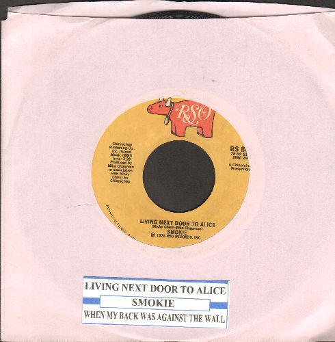 Smokie - Living Next Door To Alice/When My Back Was Against The Wall (with juke box label) - VG7/ - 45 rpm Records