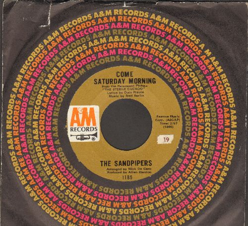 Sandpipers - Come Saturday Morning/To Put Up With You (with A&M company sleeve) - EX8/ - 45 rpm Records