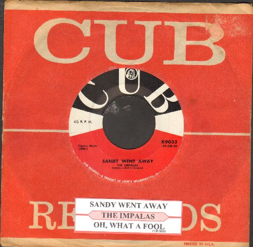 Impalas - Sandy Went Away/Oh, What A Fool (with RARE vintage CUB company sleeve and juke box label) - NM9/ - 45 rpm Records