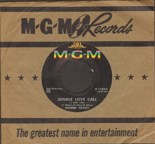 Savoy, Ronnie - Jungle Love Call (I Love You)/Your Cheatin' Heart (with vintage MGM company sleeve) - VG7/ - 45 rpm Records