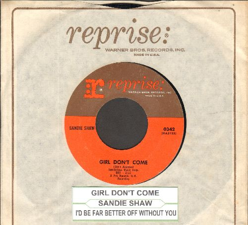 Shaw, Sandie - Girl Don't Come/I'd Be Far Better Off Without You (with juke box label and Reprise company sleeve) - NM9/ - 45 rpm Records