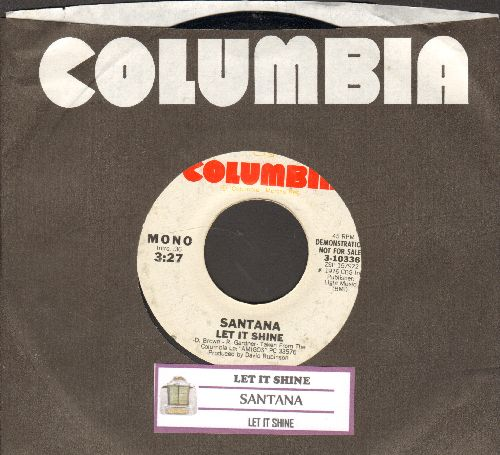 Santana - Let It Shiine (double-A-sided DJ advance pressing with juke box label and company sleeve) - EX8/ - 45 rpm Records