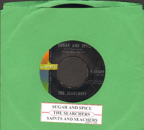 Searchers - Sugar And Spice (And All Things Nice)/Saints And Searchers (with juke box label) - EX8/ - 45 rpm Records