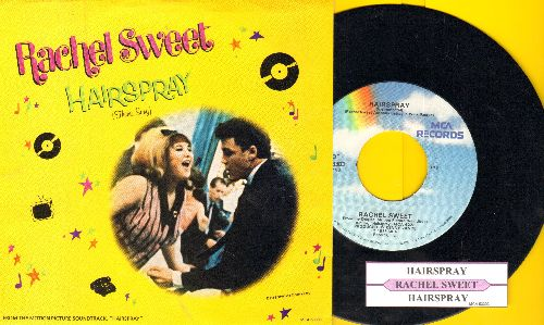 Sweet, Rachel - Hairspray/Hairspray (Instrumental) (with picture sleeve and juke box label) - NM9/NM9 - 45 rpm Records