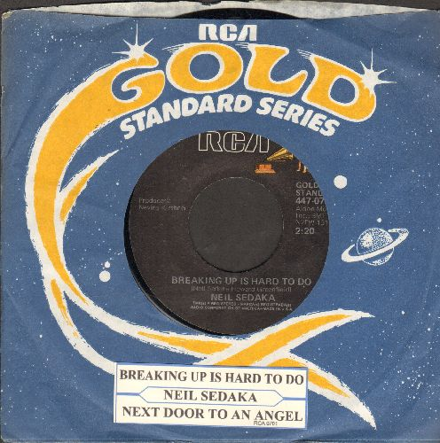 Sedaka, Neil - Breaking Up Is Hard To Do/Next Door To An Angel (double-hit re-issue with RCA company sleeve and juke box label)) - NM9/ - 45 rpm Records