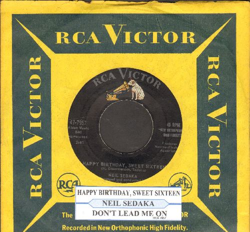 Sedaka, Neil - Happy Birthday Sweet Sixteen/Don't Lead Me On (with juke box label and RCA company sleeve) - VG7/ - 45 rpm Records
