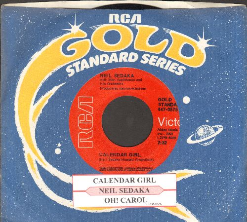 Sedaka, Neil - Calendar Girl/Oh! Carol (red label double-hit re-issue with company sleeve and juke box label) - VG7/ - 45 rpm Records