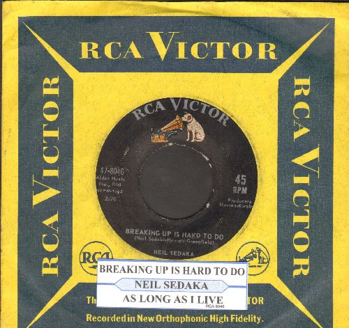 Sedaka, Neil - Breaking Up Is Hard To Do/As Long As I Live (with juke box label and vintage RCA company sleeve) - VG7/ - 45 rpm Records